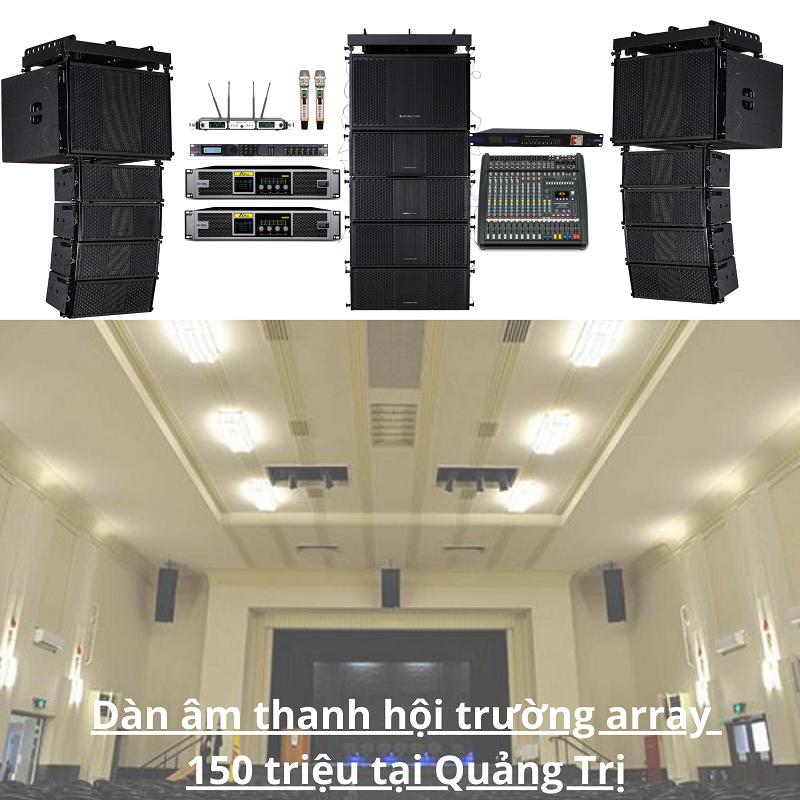 Dàn âm thanh hội trường array 150 triệu tại Quảng Trị